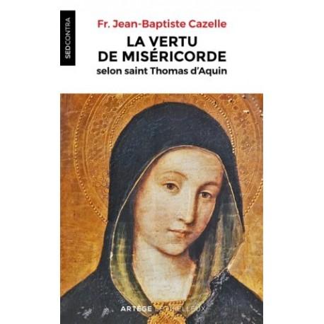 La vertu de miséricorde selon saint Thomas d'Aquin