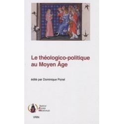 Le théologico-politique au Moyen Age