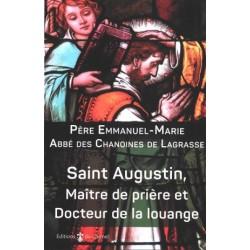 Saint Augustin, Maître de prière et Docteur de la louange