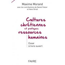 Cultures chrétiennes et pratiques ressources humaines - Essai à livre ouvert