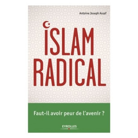 Islam radical - Faut-il avoir peur de l'avenir ?