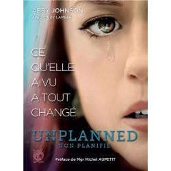 Unplanned, non planifié : ce qu'elle a vu a tout changé