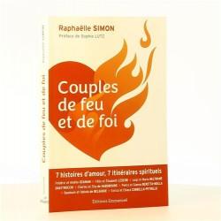 Couples de feu et de foi : 7 histoires d'amour, 7 itinéraires spirituels