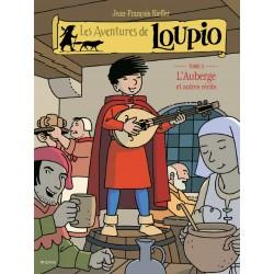 Loupio - L'auberge et autres récits - T3