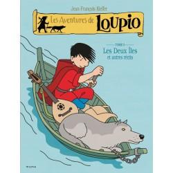 Loupio - Les deux îles et autres récits - T5