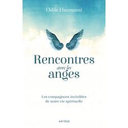 Rencontres avec les anges, les compagnons invisibles de notre vie spirituelle