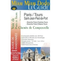 Miam miam dodo, le guide - De Paris et Tours jusqu'à St-Jean-Pied-de-Port