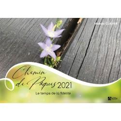 Chemin de Pâques 2021 : le temps de la fidélité (lot de 10 livrets)