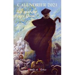 En marche vers Dieu, calendrier 2021