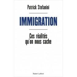 Immigration, ces réalités qu'on nous cache