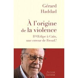 A l'origine de la violence : d'Oedipe à Caïn, une erreur de Freud ?
