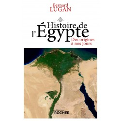 Histoire de l'Egypte, des origines à nos jours