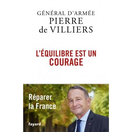 L'équilibre est un courage, réparer la France