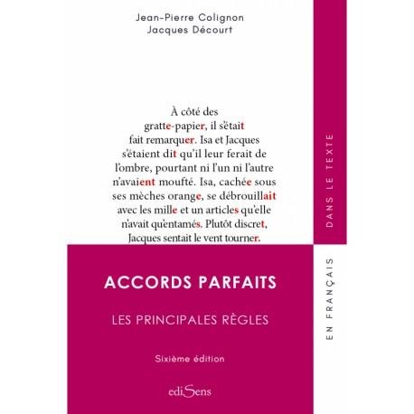 Accords parfaits - Les principales règles  (6e édition)