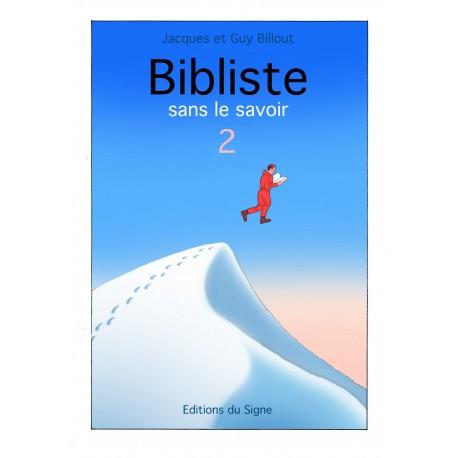 Bibliste sans le savoir 2