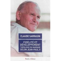Fidélité et développement, théologie du mariage selon Jean-Paul II
