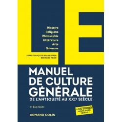 LE manuel de culture générale De l'Antiquité au XXIe siècle (5e édition)