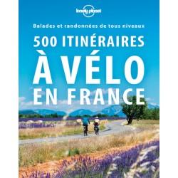 500 itinéraires à vélo en France, balades et randonnées de tous niveaux