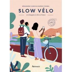 Slow vélo, 30 échappées à vélo en France