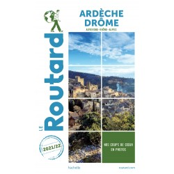 Guide du Routard Ardèche Drôme 2021/22
