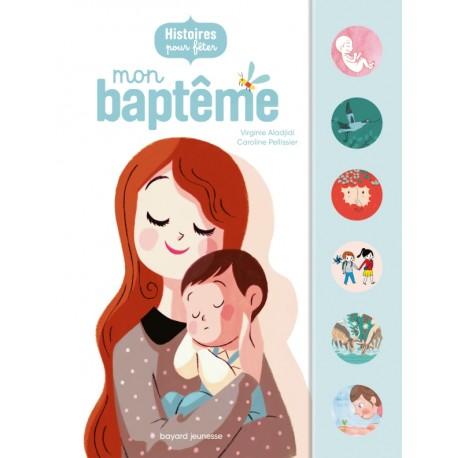 Histoires pour fêter mon baptême