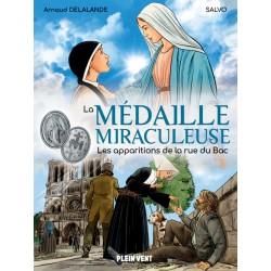 La Médaille miraculeuse, les apparitions de la rue du Bac