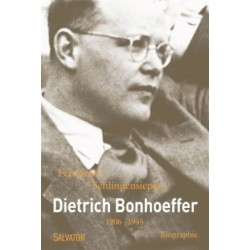 Dietrich Bonhoeffer, 1906-1945