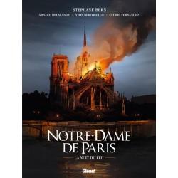 Notre-Dame de Paris : la nuit du feu
