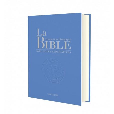 La Bible, traduction liturgique avec notes explicatives (compacte - bleu clair)