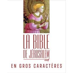 La Bible de Jérusalem en gros caractères