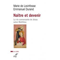 Naître et devenir, la vie conversante de Jésus selon Matthieu