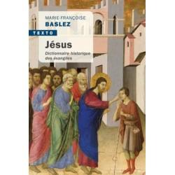 Jésus, dictionnaire historique des évangiles