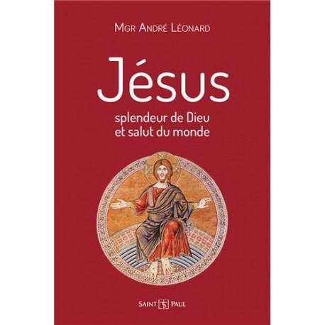 Jésus, splendeur de Dieu et salut du monde
