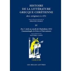 Histoire de la littérature grecque chrétienne des origines à 451, T. IV