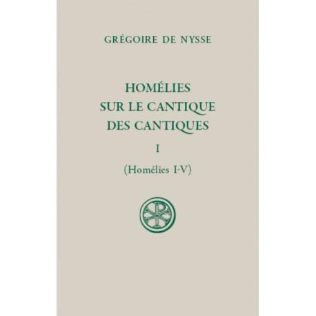 Homélies sur le Cantique des cantiques, t. I, Homélies I-V