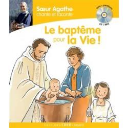 Le baptême pour la vie !