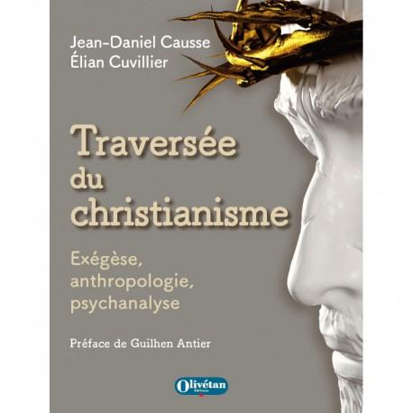 Traversée du christianisme : exégèse, anthropologie, psychanalyse