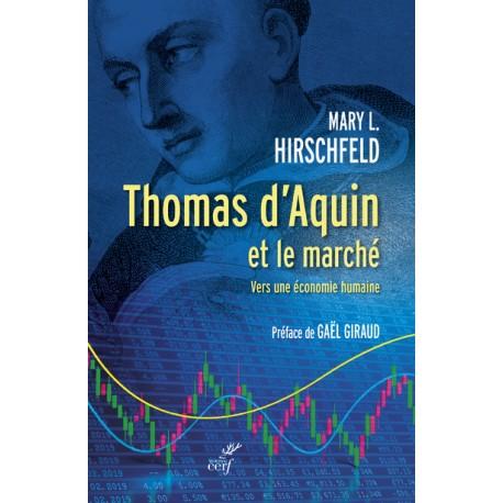 Thomas d'Aquin et le marché, vers une économie humaine