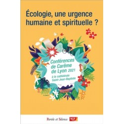Ecologie, une urgence humaine et spirituelle ?