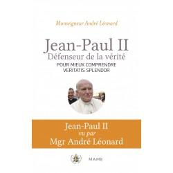 Jean-Paul II, défenseur de la vérité - Pour mieux comprendre Veritatis splendor