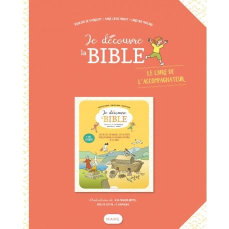 Je découvre la Bible - Le livre de l'accompagnateur