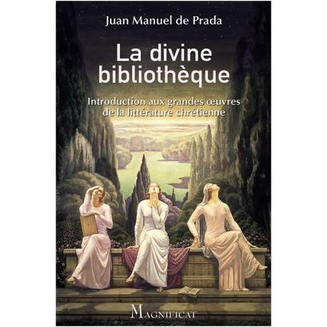 La divine bibliothèque : introduction aux grands oeuvres de la littérature chrétienne