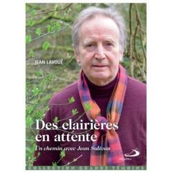 Des clairières en attente : un chemin avec Jean Sulivan