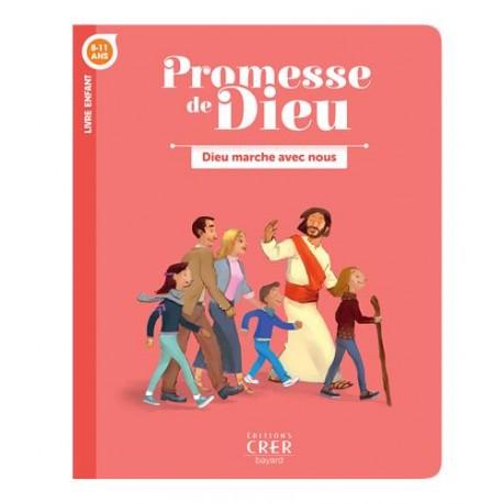 Promesse de Dieu - Dieu marche avec nous (Livre de l'enfant)