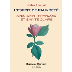 L'esprit de pauvreté avec saint François et sainte Claire (lot de 10 ex)