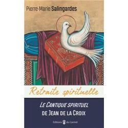 Le cantique spirituel de Jean de la Croix