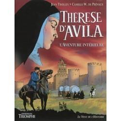 Thérèse d'Avila, l'aventure intérieure