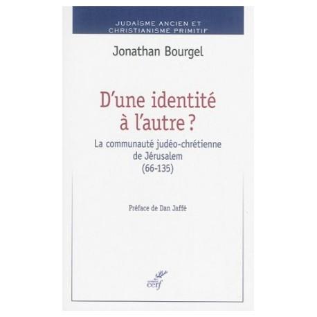 D'une identité à l'autre ? La communauté judéo-chrétienne de Jérusalem (66-135)