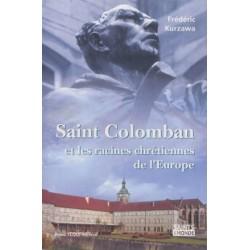 Saint Colomban et les racines chrétiennes de l'Europe