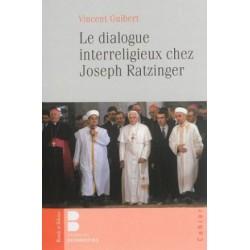 Le dialogue interreligieux chez Joseph Ratzinger
